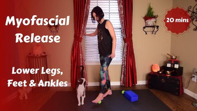 Myofascial Release for Feet, Ankles, Shins & Calves