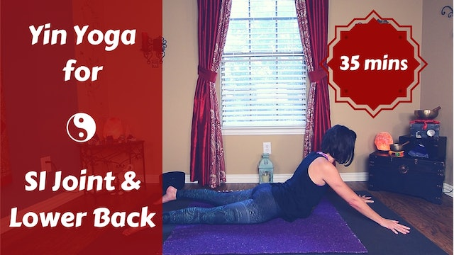 Yin Yoga for SI Sacroiliac Joint & Lower Back