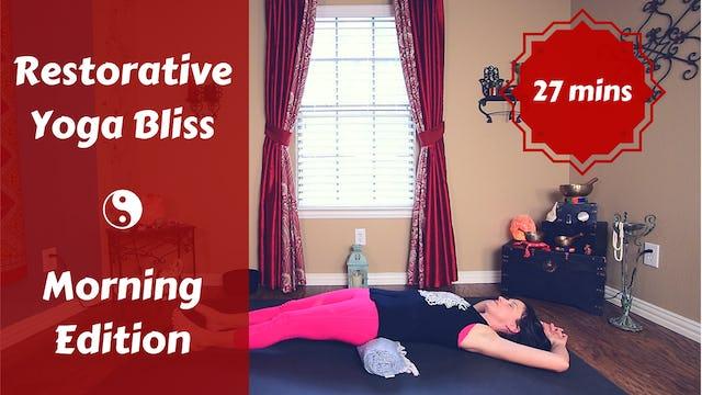 Restorative Yoga Bliss - Morning Edition