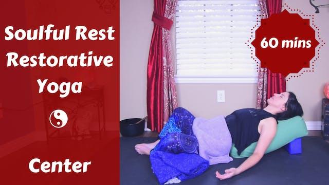 Soulful Rest Restorative Yoga | CENTER