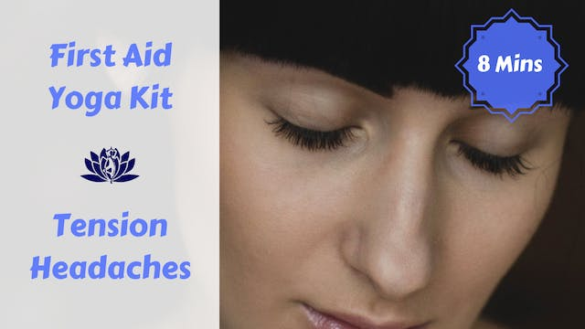 First Aid Yoga Kit | Tension Headaches