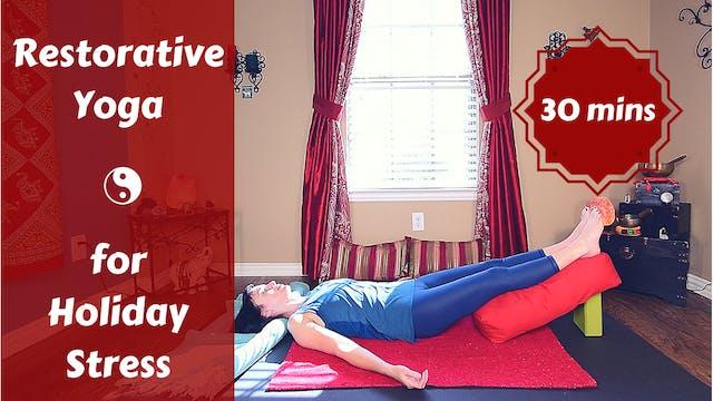 Restorative Yoga for Holiday Stress