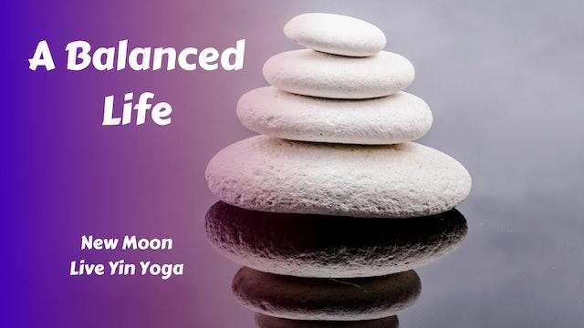 New Moon Live Yin Yoga   A Balanced Life