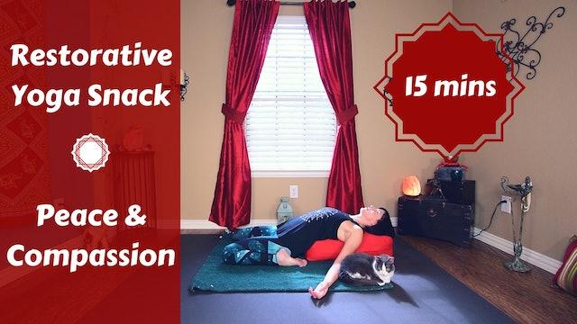 Restorative Yoga Snack for Peace & Compassion