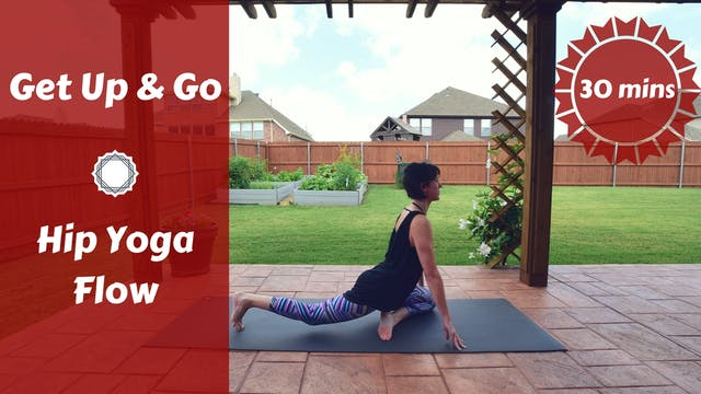 Get Up & Go Hip Yoga Flow