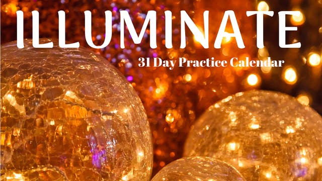 ILLUMINATE | 31 Day Practice Calendar | Jan '20