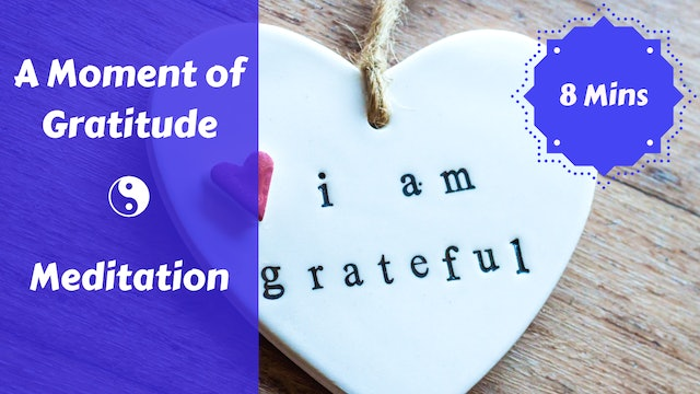A Moment of Gratitude Meditation