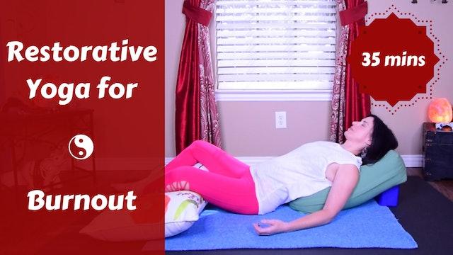 Restorative Yoga for Burnout
