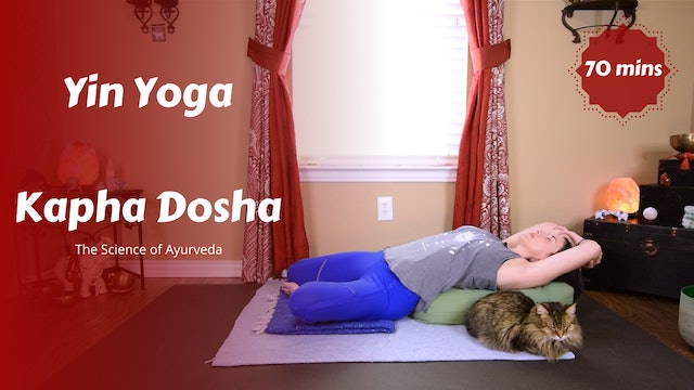 Yin Yoga for Kapha Dosha | The Science of Ayurveda