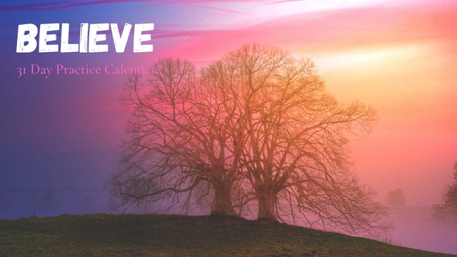 BELIEVE | 31 Day Practice Calendar | Dec '20