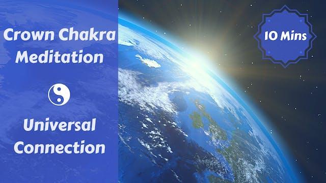Crown Chakra Meditation | Universal C...
