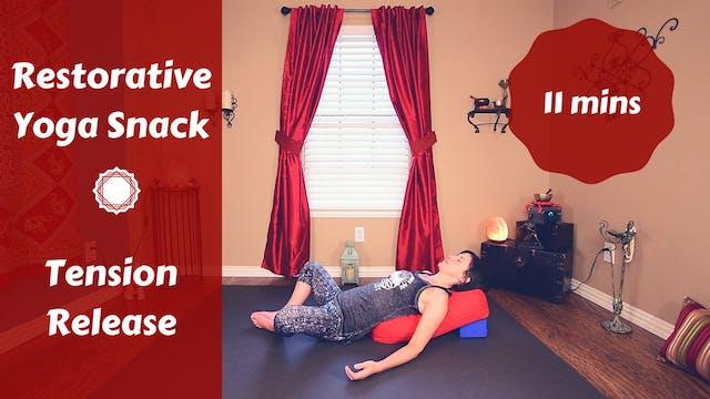 Restorative Yoga Snack for Stress & T...
