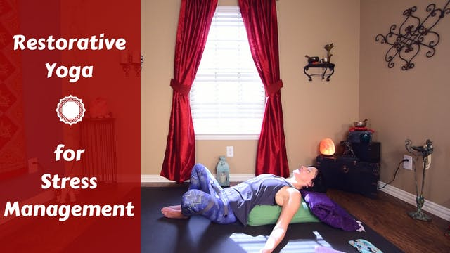 Restorative Yoga for Anxiety & Stress