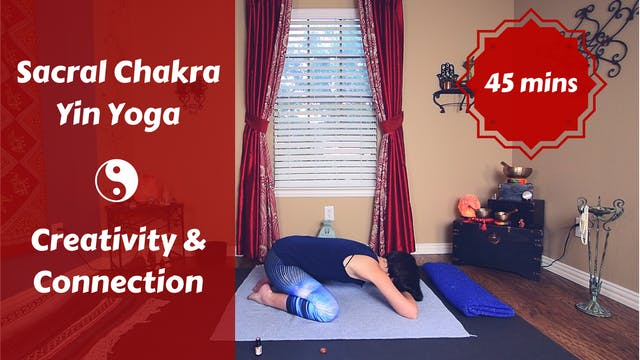 Sacral Chakra Yin Yoga | Creativity &...