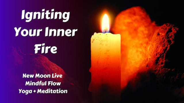 New Moon Live Yoga Flow | Igniting Your Inner Fire