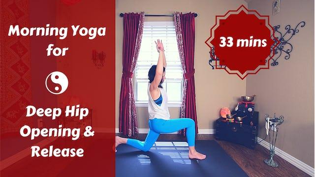 Morning Yoga for Deep Hip Release | Yoga for Tin Men & Women