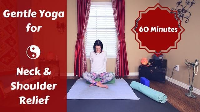 Gentle Restorative Yoga for Neck  & Shoulder Relief
