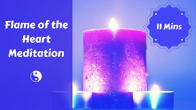 Flame of the Heart Meditation