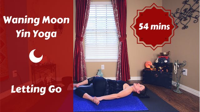 Waning Moon Yin Yoga | Letting Go