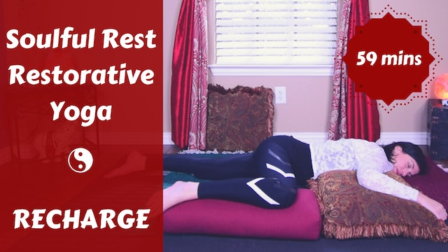 Soulful Rest Restorative Yoga | RECHARGE