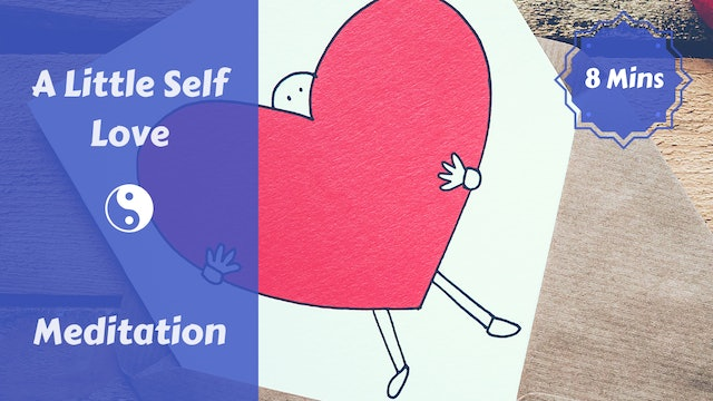 A Little Self Love Meditation
