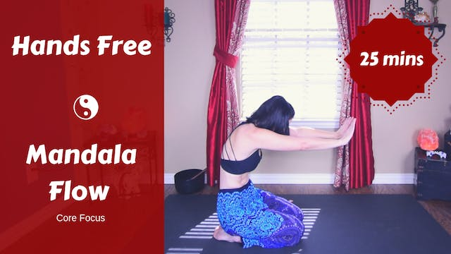 Hands Free Mandala Yoga Flow (Core)