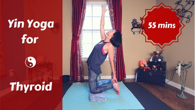 Yin Yoga for Thyroid & Hormone Health
