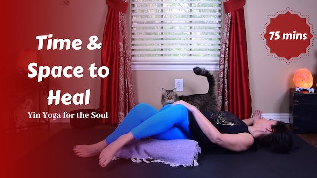 Time & Space to Heal | Yin Yoga for t...