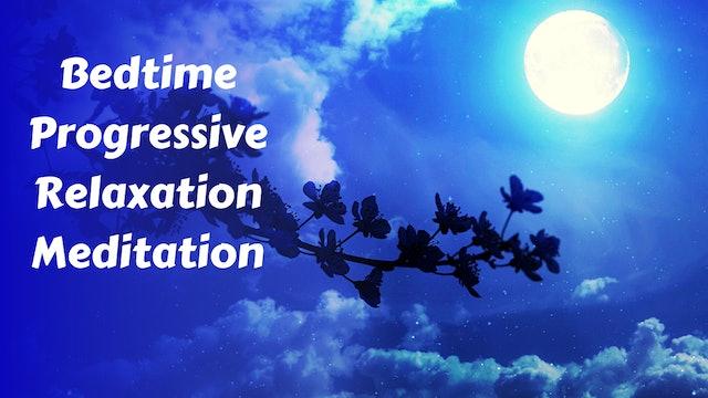 Bedtime Progressive Relaxation Meditation