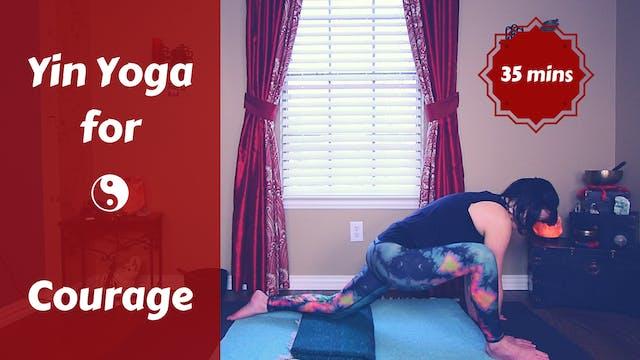 Yin Yoga for Courage | Kidney Meridian