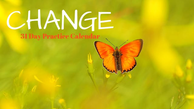 CHANGE | 31 Day Practice Calendar | Aug '19