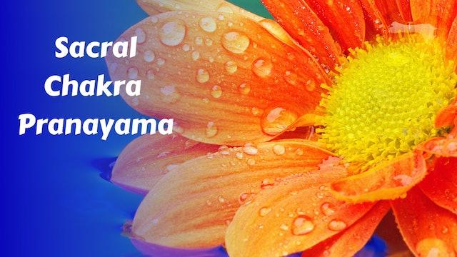 Sacral Chakra Pranayama | Fluidity