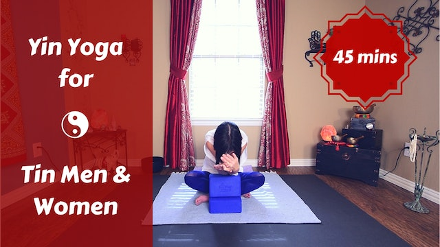 Yin Yoga for Tin Men & Tin Women