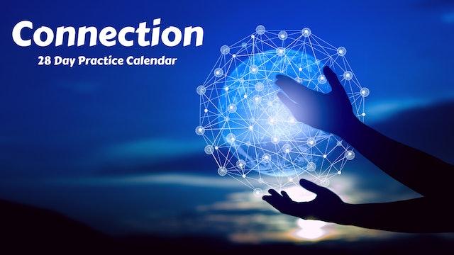 CONNECTION | 28 Day Practice Calendar | Feb. '21