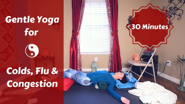 Restorative Yoga for Colds & Flu