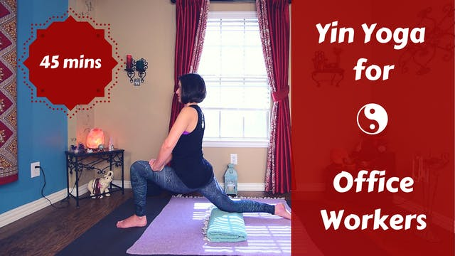 Yin Yoga for Office Workers | Full Bo...