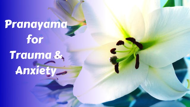Deeply Soothing Pranayama for Anxiety...