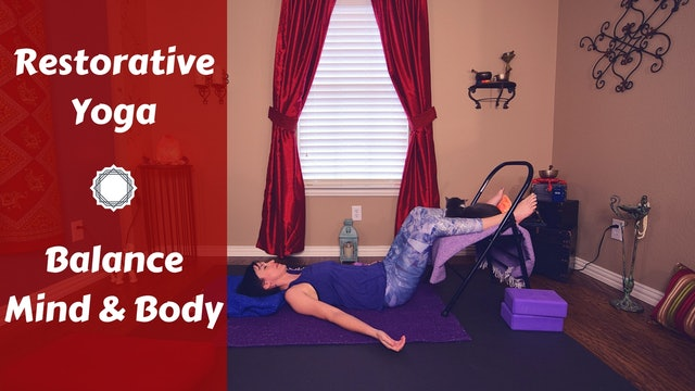 Restorative Yoga to Balance Mind & Body