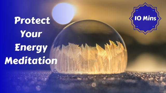 Protect Your Energy Meditation