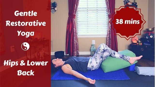 Gentle Restorative Yoga for Hips & Lower Back