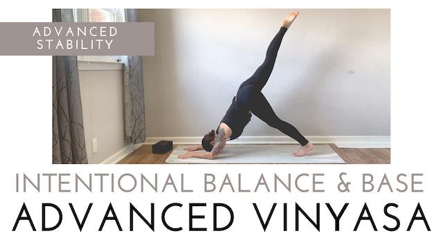 Intentional Balance & Base | Advanced Vinyasa