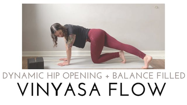 Dynamic Hip Opening and Balance Fille...