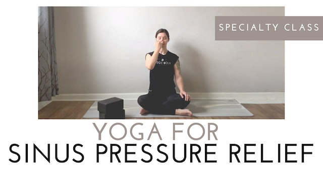 Yoga for Sinus Pressure Relief | Specialty Class