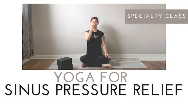 Yoga for Sinus Pressure Relief | Spec...