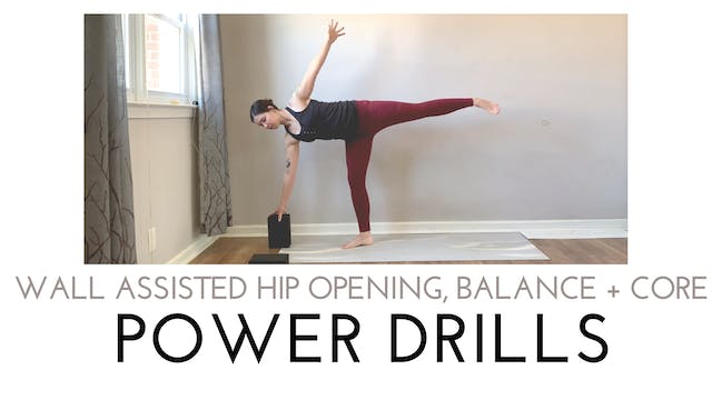 Wall Assisted Hip Opening, Balance an...