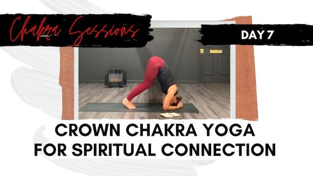 Day 7 | Crown Chakra Yoga for Spiritual Connection