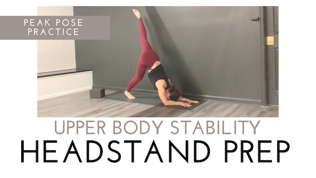 Upper Body Stability for Headstand Prep | Peak Pose Practice