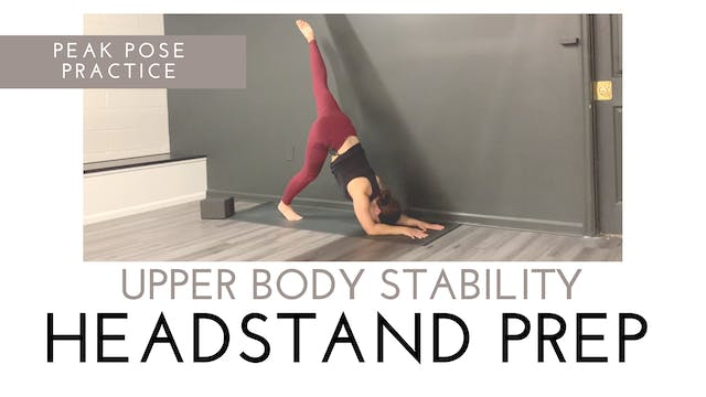 Upper Body Stability for Headstand Pr...