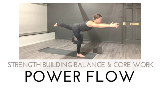 Strength Building Balance and Core Work Power Flow
