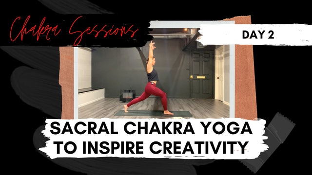 Day 2 | Sacral Chakra Yoga to Inspire Creativity